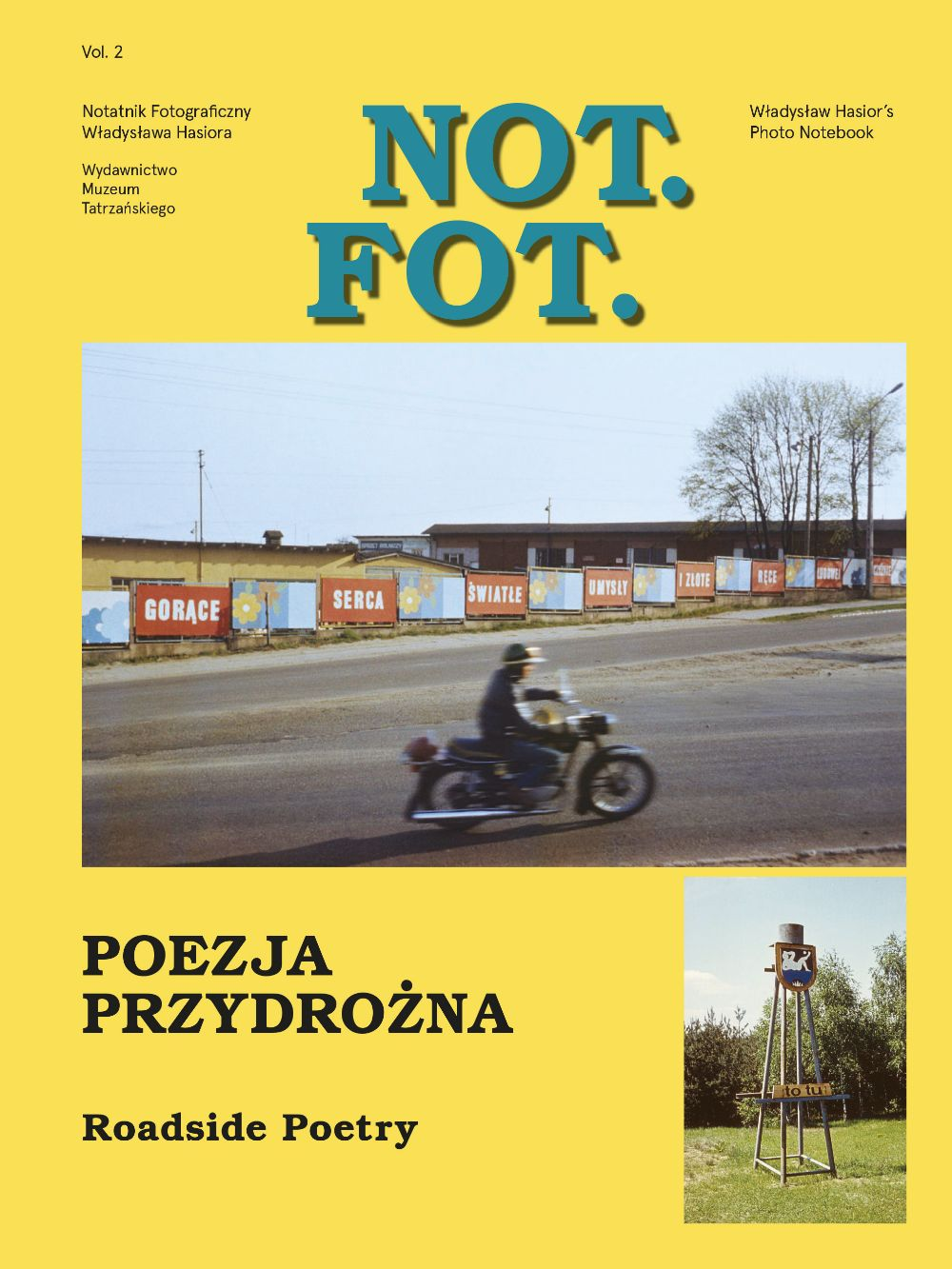 NOT.FOT. NOTATNIK FOTOGRAFICZNY WŁADYSŁAWA HASIORA VOL. 2