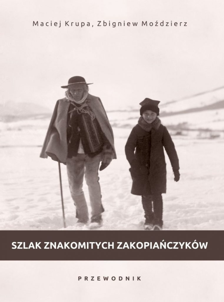okładka - Szlak znakomitych Zakopiańczyków. Przewodnik (urodzeni w XIX wieku)