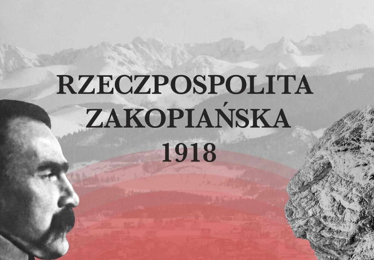"""WYSTAWA CZASOWA: """"RZECZPOSPOLITA ZAKOPIAŃSKA 1918"""""""