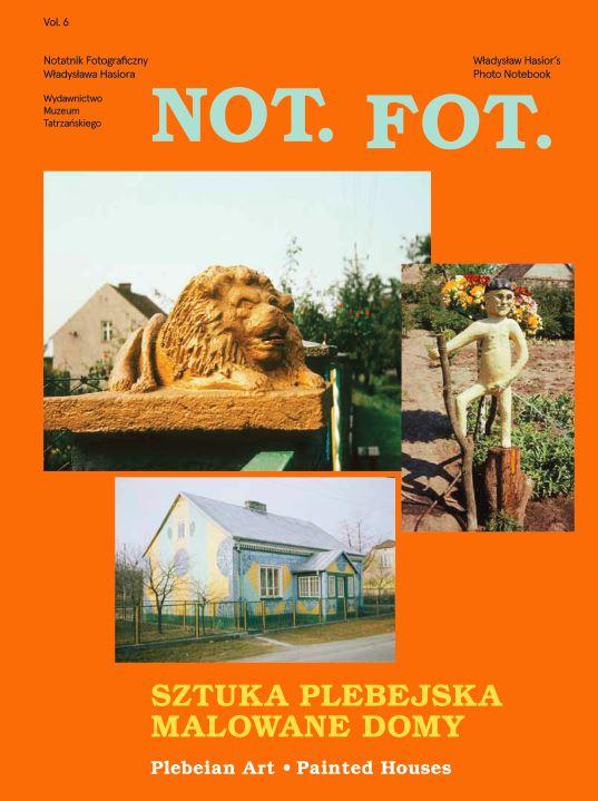 NOT.FOT. Notatnik fotograficzny Władysława Hasiora Vol. 6