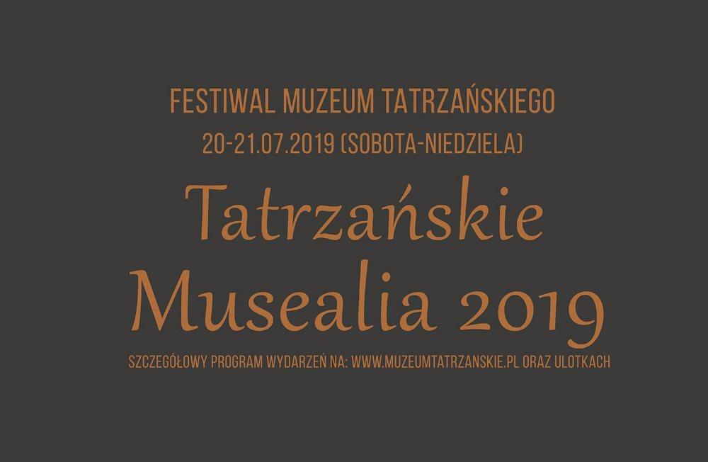 FESTIWAL MUZEUM TATRZAŃSKIEGO TATRZAŃSKIE MUSEALIA