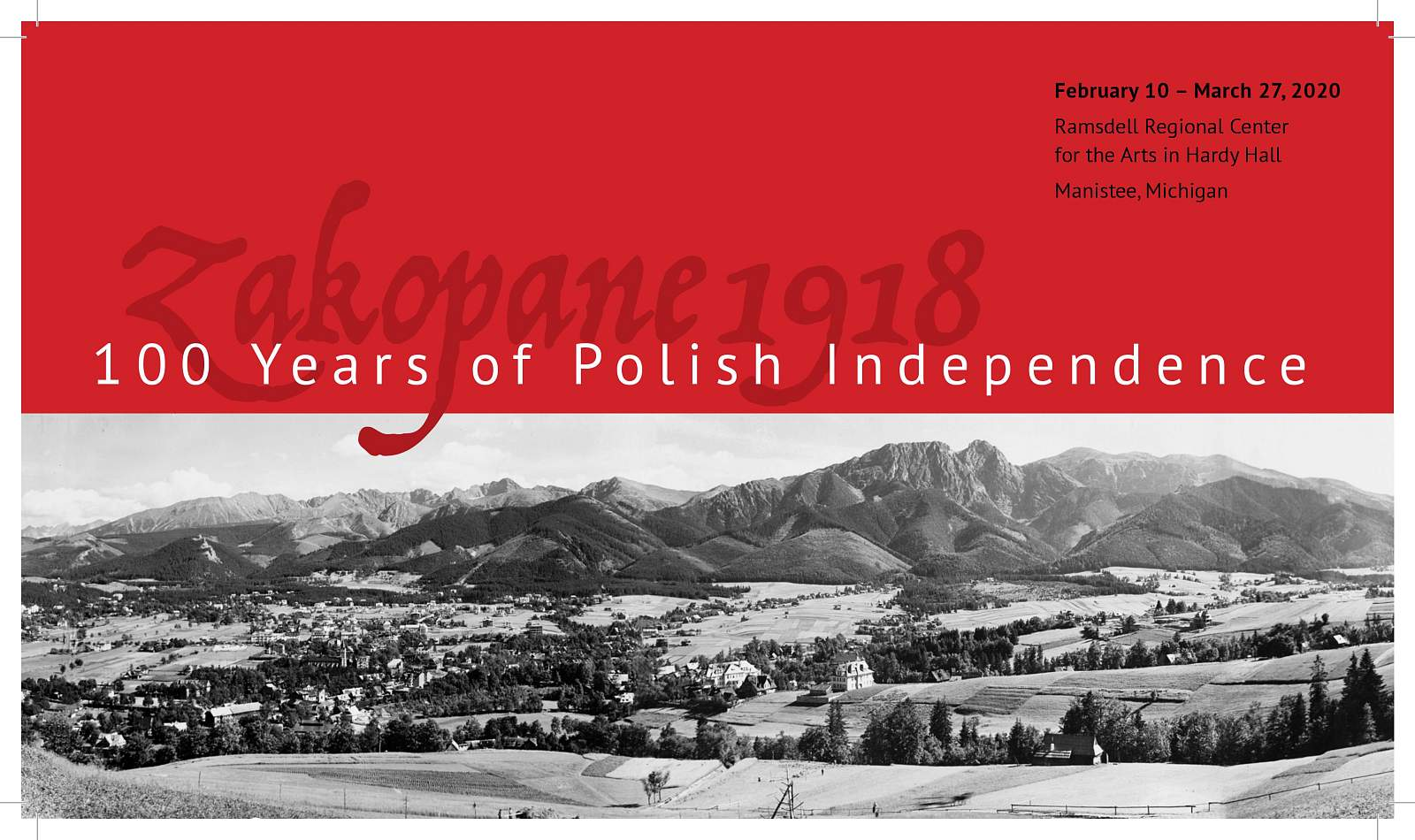 """WYSTAWA ZAGRANICZNA: """"100 YEARS OF POLISH INDEPENDENCE. ZAKOPANE 1918"""""""