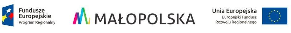 Fundusze Europejskie Program Regionalny, Małopolska, Unia Europejska Europejski Fundusz Rozwoju Regionalnego