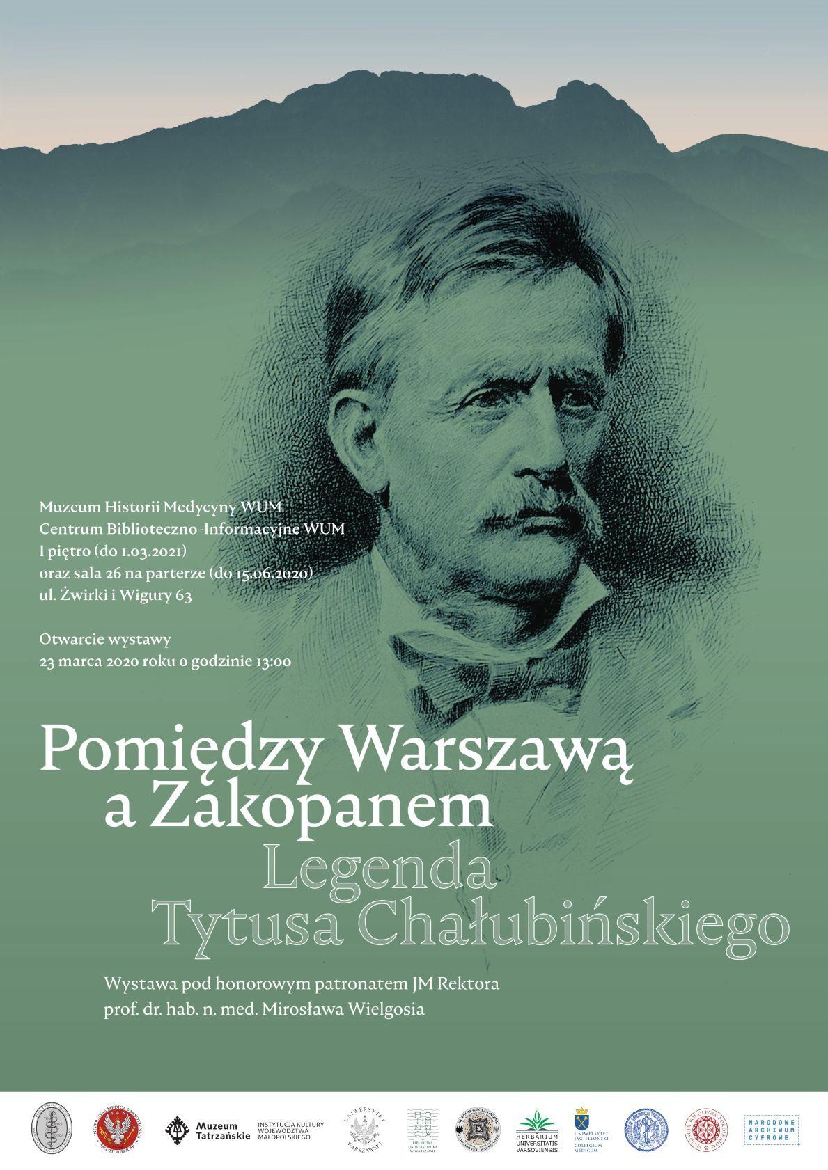 plakat wystawy Pomiędzy Warszawą a Zakopanem, Legenda Tytusa Chałubińskiego
