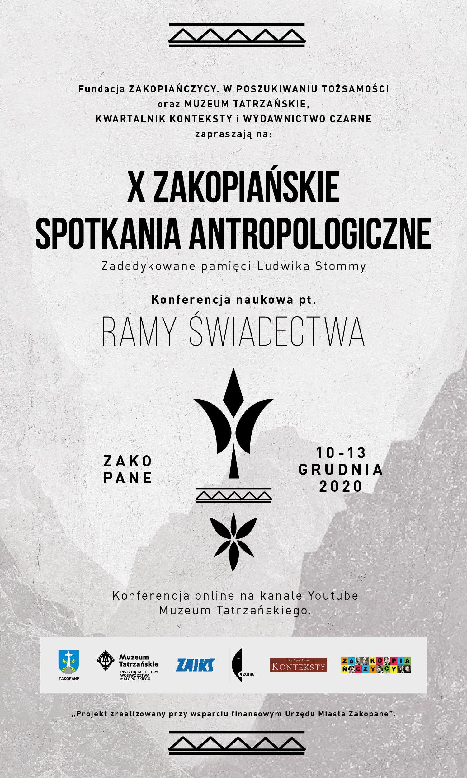 """X ZAKOPIAŃSKIE SPOTKANIA ANTROPOLOGICZNE W ZAKOPANEM """"RAMY ŚWIADECTWA"""""""
