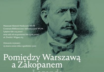 """""""Pomiędzy Warszawą a Zakopanem. Legenda Tytusa Chałubińskiego"""""""