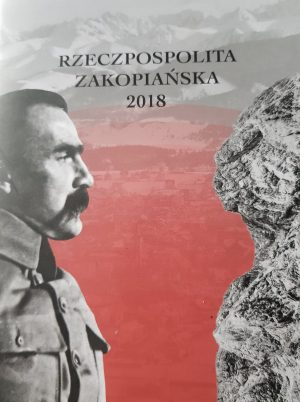 RZECZPOSPOLITA ZAKOPIAŃSKA 2018 - OKŁADKA KOLOR - pIŁSUDSKI