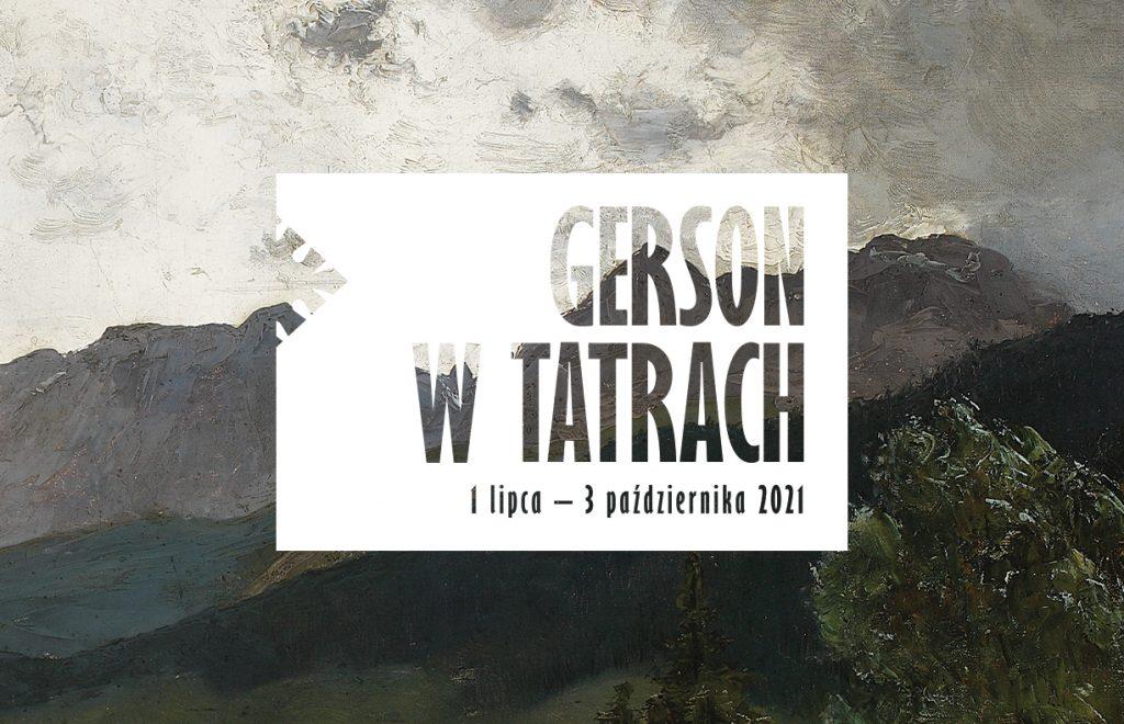 Gerson w Tatrach 1 lipca - 3 października 2021