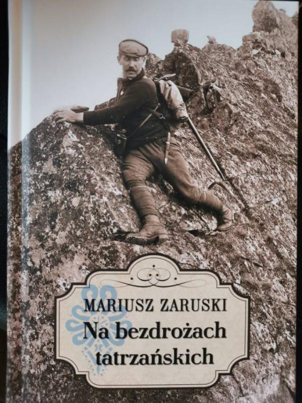 Książka Na bezdrożach tatrzańskich. Mariusz Zaruski.