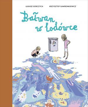 Książka Bałwan w lodówce. Autor Łukasz Gorczyca Krzysztof Gawronkiewicz