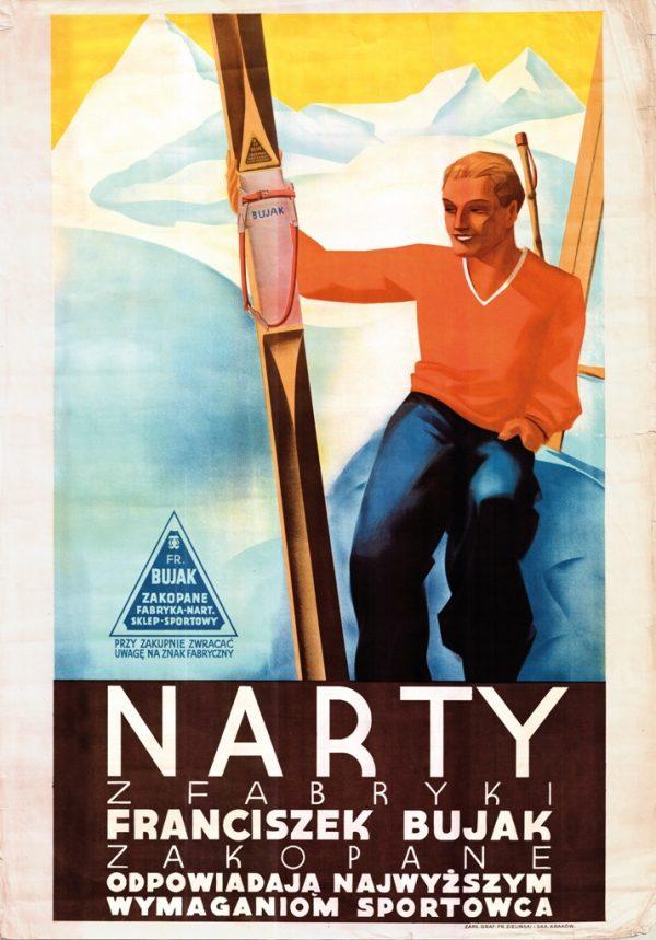 Plakat Narty z Fabryki Franciszek Bujak Zakopane. Odpowiadaja najwyzszym wymaganiom sportowca
